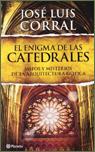 Presentación de El enigma de las catedrales, de José Luis Corral