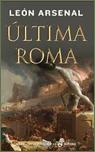 Presentación en el Museo L´Iber de Última Roma, de León Arsenal