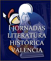 I Jornadas de Literatura Histórica de Valencia (organizan Hislibris y el Museo L´Iber)